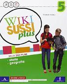 Copertina dell'audiolibro Wiki Sussi Plus 5 – Storia geografia di CANALI, Tiziana