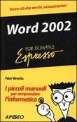 Copertina dell'audiolibro Word 2002 for dummies espresso di WEVERKA, Peter