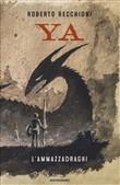 Copertina dell'audiolibro YA – L'ammazzadraghi di RECCHIONI, Roberto