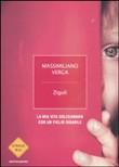 Copertina dell'audiolibro Zigulì: la mia vita dolceamara con un figlio disabile di VERGA, Massimiliano