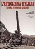 Copertina L'artiglieria italiana nella grande guerra