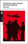 Copertina Mossad – Le più grandi missioni del servizio segreto israeliano