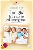 Copertina Famiglia tra risorse ed emergenze