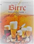 Copertina Birre vol. 1: conoscere, gustare e collezionarle