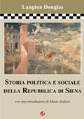 Copertina Storia Politica e Sociale della Repubblica di Siena