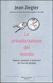 Copertina La privatizzazione del mondo