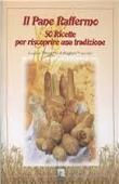 Copertina Il pane raffermo: 50 ricette per riscoprire una tradizione
