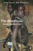 Copertina Vite dimenticate: Uganda i bambini di Gulu