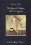 Copertina Machiavelli, Tupac e la principessa