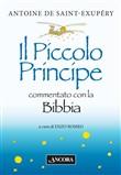 Copertina Antoine de Saint-Exupery: Il Piccolo Principe commentato con la BIBBIA