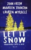 Copertina Let it snow: innamorarsi sotto la neve