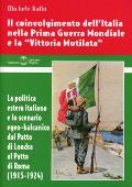"""Copertina Il coinvolgimento dell'Italia nella Prima Guerra Mondiale e la """"Vittoria Mutilata"""""""