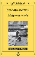 Copertina Maigret a scuola