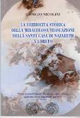 Copertina La veridicità storica della miracolosa traslazione della Santa casa di Nazareth a Loreto