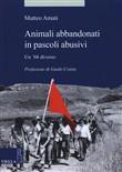 Copertina Animali abbandonati in pascoli abusivi: un '68 diverso