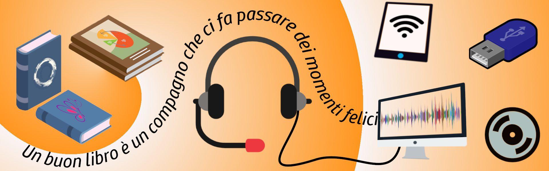 Registrazione personalizzata di audiolibri non presenti a catalogo
